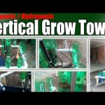 Aquaponic Hydroponic Vertical Grow Tower 1.3 – Re-Purposed Material
