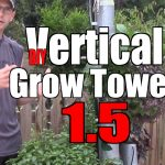 Aquaponic/Hydroponic Vertical Grow Tower 1.5 (Re-Purposed Materials)