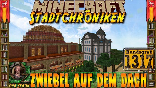Minecraft #1317 -Stadtchroniken- Zwiebel auf dem Dach [HD+Deutsch]