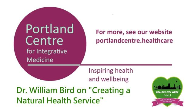 """Healthy City Week 2015 – Dr. William Bird MBE: """"Creating A Natural Health Service"""""""