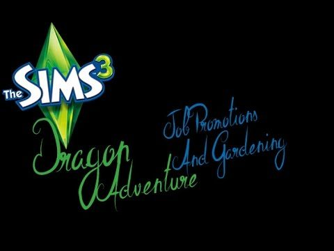 The Sims 3 | Dragon Adventure | EP 2 | Job Promotions and Gardening