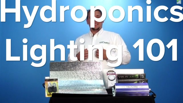 Hydroponic Grow Lights 101 Tutorial Indoor Garden System