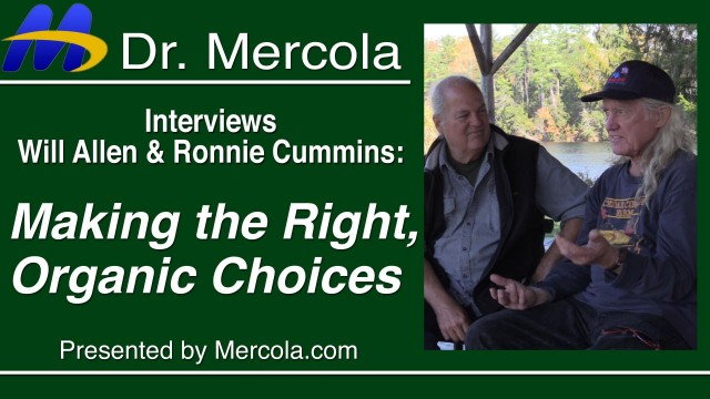 Organic Farming Discussion with Dr. Mercola, Will Allen and Ronnie Cummins