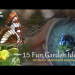 15 Fun Garden Ideas Volume One – Home Grown Fun!