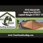 Metal Roof vs Asphalt Shingles True Green Roofing Reno NV CALL (775) 225-1590