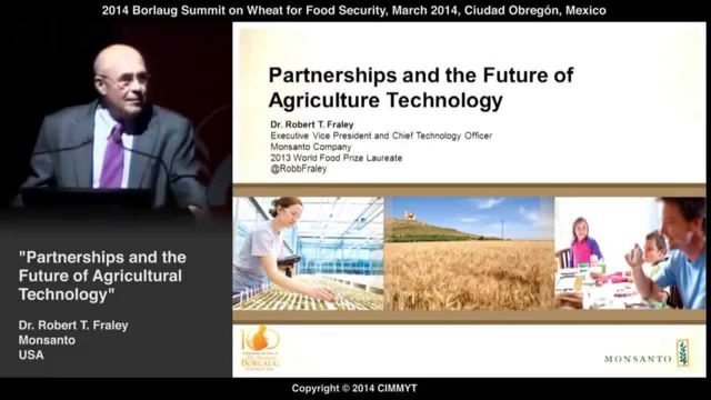 Partnerships and the Future of Agriculture Technology by Robert T. Fraley (USA)