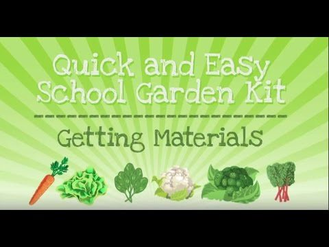 Getting Materials – Quick & Easy School Garden Kit