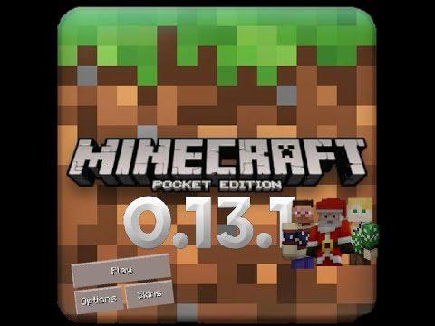 Minecraft Pocket Edition 0.13.1 Update