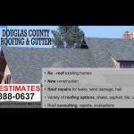 Douglas County Roofing & Gutter Inc.