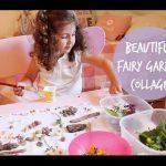 Beautiful fairy garden collage   Kids activity