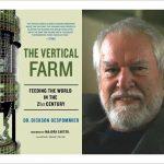 Father of Vertical Farming – Dickson Despommier