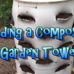Building A Composting Garden Tower