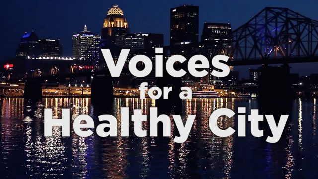 Voices for a Healthy City
