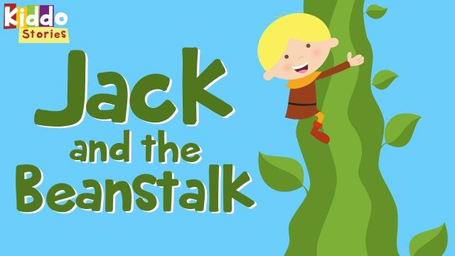 The Story of Jack and The Beanstalk –  Fairy Tales for Kids