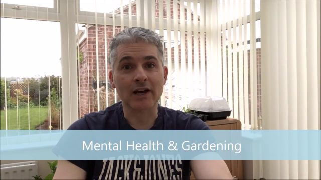 Spare time Gardening with Simon – Mental Health Awareness Month & The Benefits of Gardening'17