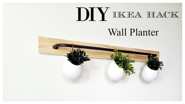 Ikea Hack | DIY Wall Planter