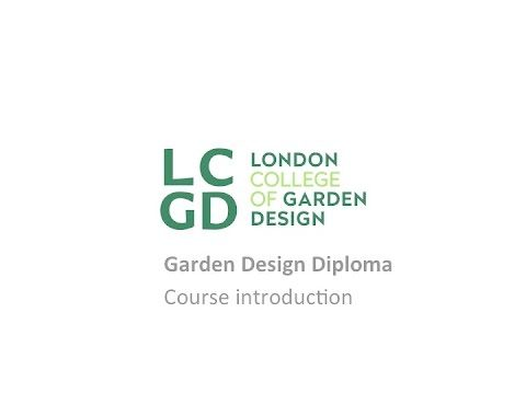 The one year garden design diploma from the London College of Garden Design – Course Introduction