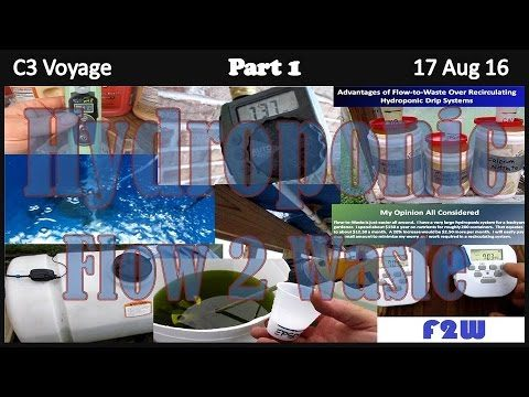 Hydroponic Flow to Waste – Part 1