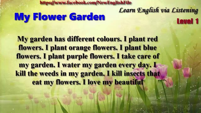 Learn English via Listening Level 1 Unit 3 My Flower Garden
