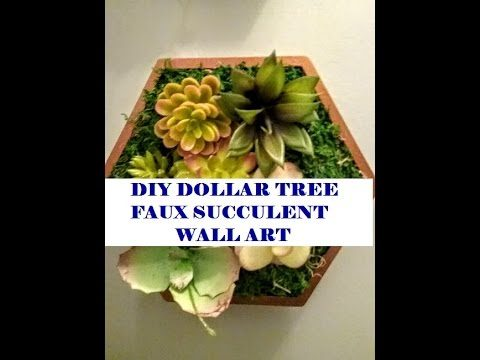 NEW!DIY DOLLAR TREE Spring Faux Succulent Wall Art