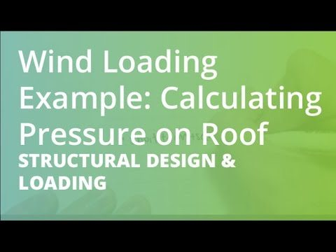 Wind Loading Example: Calculating Pressure on Roof | Structural Design & Loading