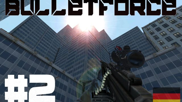 DACHCAMPER! – Bulletforce #2 [DE|Android]