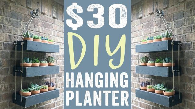 DIY Hanging Planter for $30