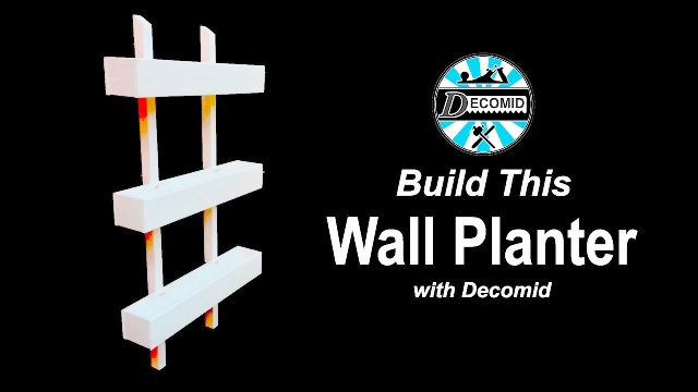 Easy Wall Planter Build – Decomid Woodworking #7