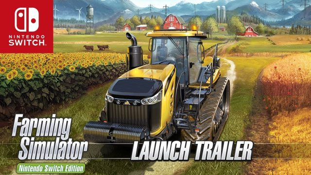 Farming Simulator Switch Edition – Launch Trailer