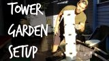 How to Set Up and Plant The Tower Garden  [2017 Grow pt. 1]