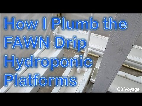 How I Plumb the FAWN Hydroponic System for the Winter Greenhouse