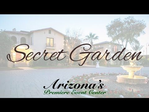 Welcome to the Secret Garden – Arizona's Premiere Wedding & Event Venue