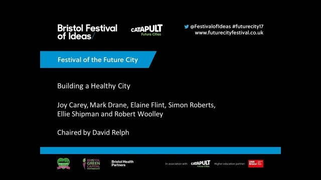 Building a Healthy City (Festival of the Future City 2017)