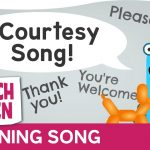 The Courtesy Song – Courtesy Words for Kids by Scratch Garden