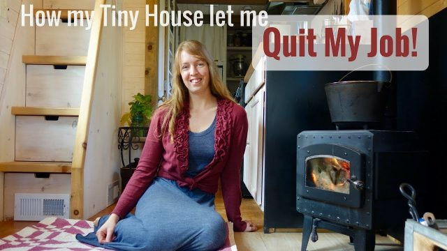 Life in a Tiny House called Fy Nyth – How My Tiny House let me QUIT MY JOB! – 10/30/17