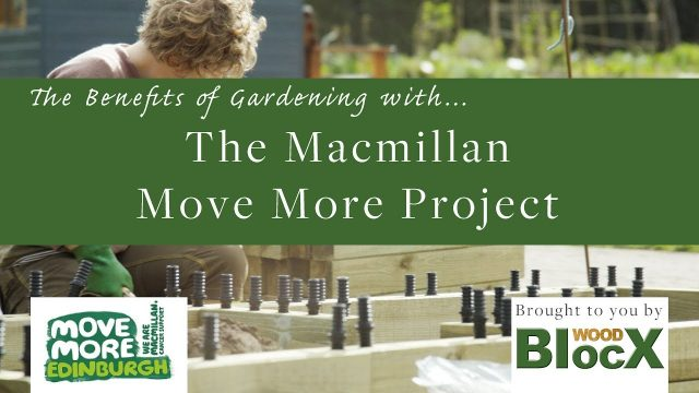 The Benefits of Gardening.. with the Macmillan move more group in Edinburgh