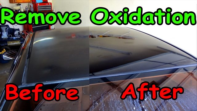 How To: Remove oxidation from car paint.