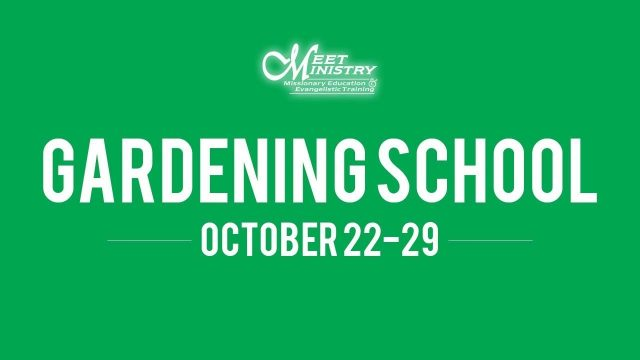 2017 MEET MINISTRY GARDENING SCHOOL PROMO