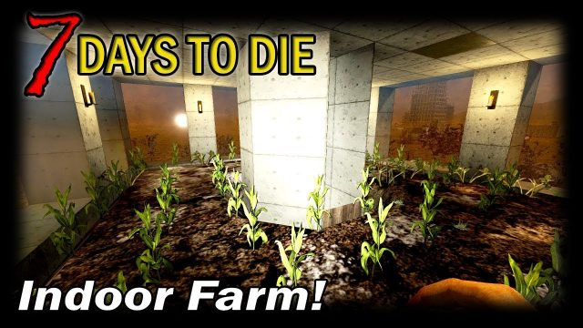 Indoor Farm! | 7 Days to Die Alpha 16 Random Gen Single Player Gameplay | EP 40 (S3)