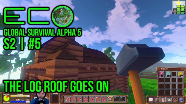 Eco Global Survival Gameplay Part 5 | Crafting Log Roof | Survival Game Let's Play Alpha 5