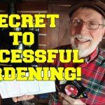 GARDENER SHARES SECRET TO GARDENING!! GARDEN PLANNING~ SUCCESSFUL GARDEN