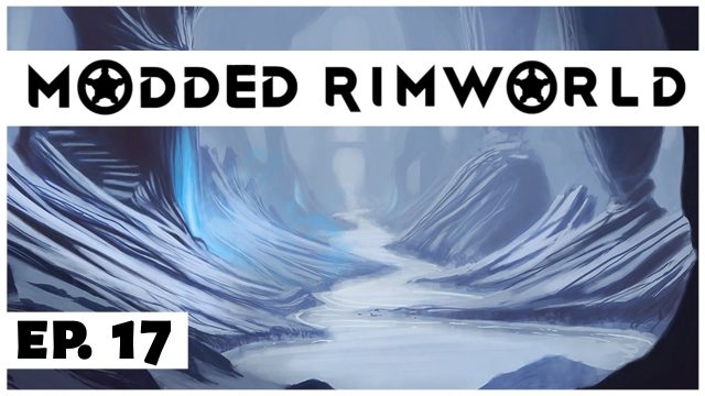 Modded RimWorld  – Ep. 17 – Hydroponics Room! – Let's Play – Alpha 12 Gameplay
