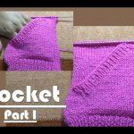 Pocket in Hindi Knitting Part I (जेब  बुनाई में कैसे बनाये)