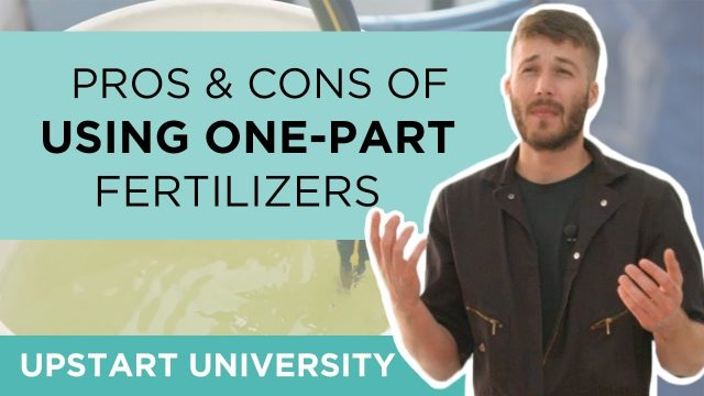 The Pros & Cons of One-Part Hydroponics Fertilizers