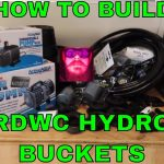 How to build recirculating deep water culture hydroponic bucket system  how to grow hydroponic food
