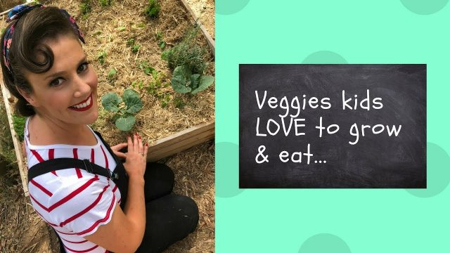 Grow a kids vegetable garden // Kids Kitchen Garden // Organic Veggies // The Gardenettes