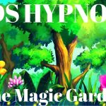Kids Hypnosis The Magic Garden for Night Time Worries, Fears and Sleep