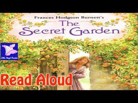 The Secret Garden Read Aloud  – Classic books for kids