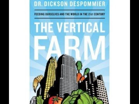 World Renown Vertical Farming Expert Dr. Despommier Talks with Green Revolution!