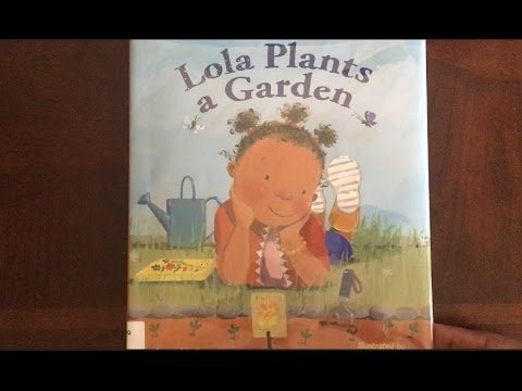 Lola Plants a Garden- Read Aloud, Read Along Audio Story Books for Children